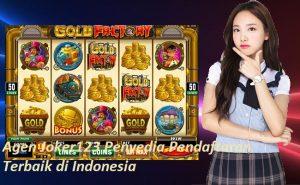 Agen Joker123 Penyedia Pendaftaran Terbaik di Indonesia